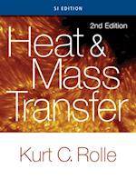 Heat and Mass Transfer, SI Edition af Rolle