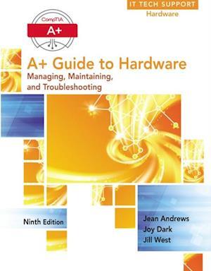 A+ Guide to Hardware af Andrews