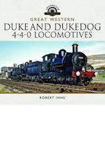 The Great Western Railway Duke and Dukedog 4-4-0 Locomotives