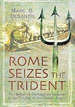 Rome Seizes the Trident