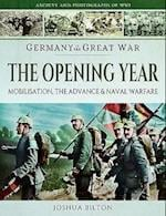 Germany in the Great War - The Opening Year (Images of War)