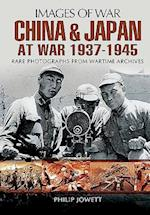 China and Japan at War 1937 - 1945 af Philip S. Jowett