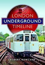 London Underground Timeline