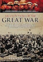 Recollections of the Great War af Francis Buckley