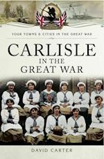 Carlisle in the Great War