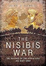 The Nisibis War 337 - 363