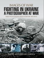 Fighting in Ukraine af David Mitchelhill-Green