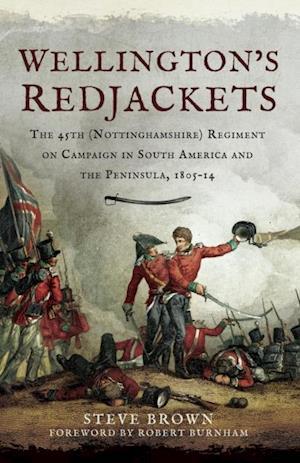 Wellington's Redjackets af Steve Brown