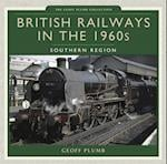 British Railways in the 1960s: Southern Region