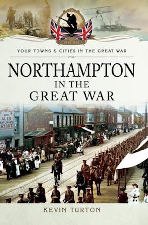 Northampton in the Great War