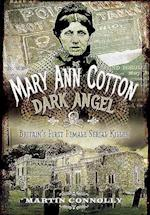 Mary Ann Cotton - Dark Angel af Martin Connolly