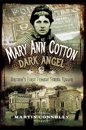 Mary Ann Cotton af Martin Connolly