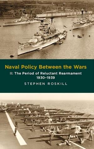 Naval Policy Between Wars af Stephen Roskill