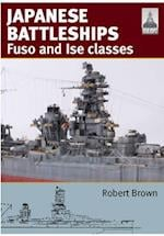 Shipcraft 24: Japanese Battleships: Fuso & Ise Classes af Robert Brown