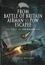 From Battle of Britain Airman to POW Escapee af Angela Walker