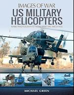 US Military Helicopters af Michael Green
