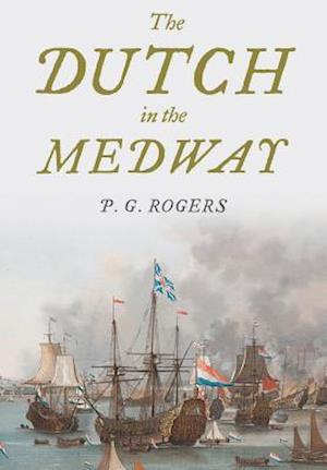 Bog, hardback The Dutch in the Medway af P. G. Rogers