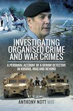 Investigating Organised Crime and War Crimes
