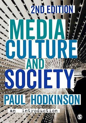 Bog, paperback Media, Culture and Society af Paul Hodkinson