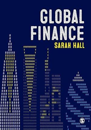 Bog, hardback Global Finance af Sarah Hall