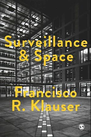 Bog, paperback Surveillance and Space af Francisco Klauser