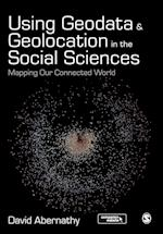 Using Geodata and Geolocation in the Social Sciences af David Abernathy