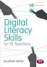 Digital Literacy Skills for FE Teachers af Jonathan White