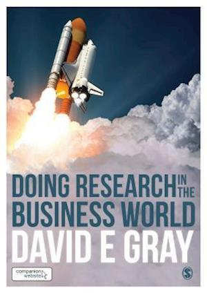 Bog, paperback Doing Research in the Business World af David E. Gray