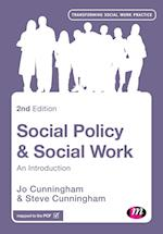 Social Policy and Social Work (Transforming Social Work Practice)