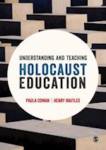 Understanding and Teaching Holocaust Education af Paula Cowan