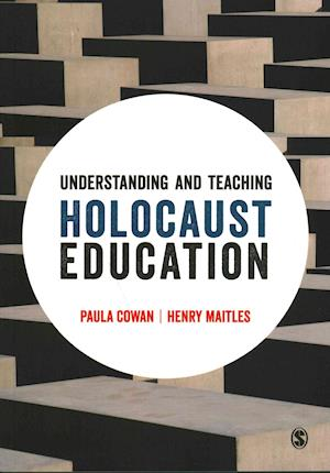 Bog, paperback Understanding and Teaching Holocaust Education af Paula Cowan