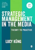 Strategic Management in the Media