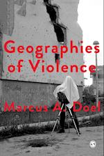 Geographies of Violence (Society and Space)