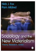 Sociology and the New Materialism