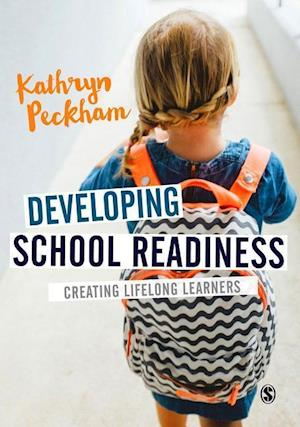Bog, hardback Developing School Readiness af Kathryn Peckham