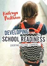Developing School Readiness af Kathryn Peckham