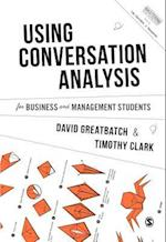Using Conversation Analysis for Business and Management Students (Mastering Business Research Methods)