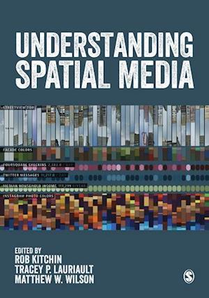 Bog, hardback Understanding Spatial Media af Rob Kitchin