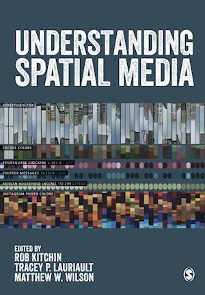 Bog, paperback Understanding Spatial Media af Rob Kitchin