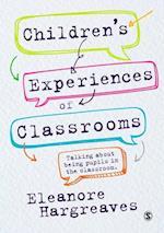 Children's experiences of classrooms