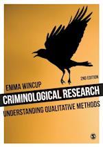 Criminological Research (Introducing Qualitative Methods Series)