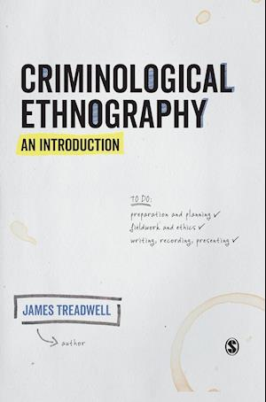 Criminological Ethnography: An Introduction