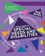 Quick Guide to Special Needs and Disabilities