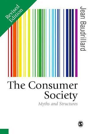 Bog, hardback The Consumer Society af Jean Baudrillard