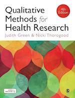 Qualitative Methods for Health Research (Introducing Qualitative Methods Series)