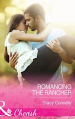 Romancing the Rancher (Mills & Boon Cherish) (The Pirelli Brothers, Book 4)