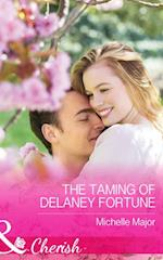 Taming of Delaney Fortune (Mills & Boon Cherish) (The Fortunes of Texas: Cowboy Country, Book 4)