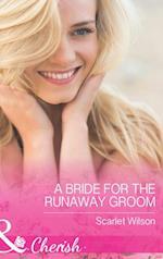 Bride for the Runaway Groom (Mills & Boon Cherish) (Summer Weddings, Book 2)