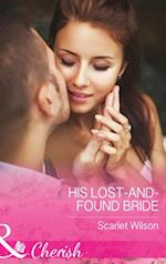 His Lost-And-Found Bride (Mills & Boon Cherish) (The Vineyards of Calanetti, Book 5)