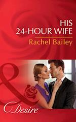His 24-Hour Wife (Mills & Boon Desire) (The Hawke Brothers, Book 3)